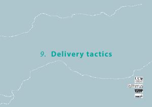 Landscape Master Plan 9 Delivery tactics