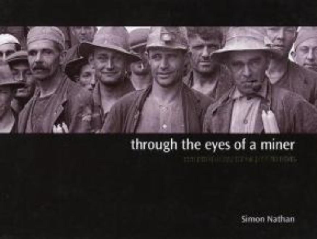 Through the eyes of a miner