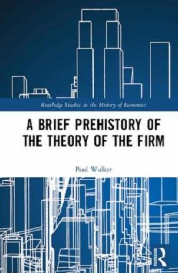 A Brief Prehistory of the Firm