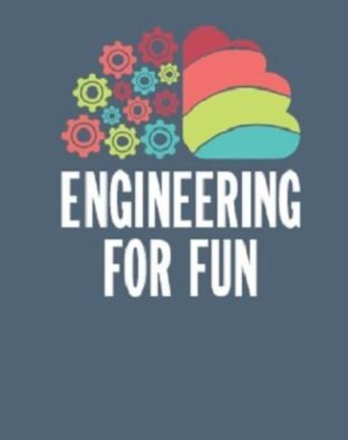 Engineering for Fun