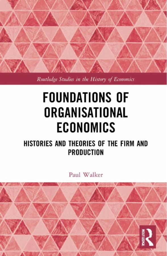 Foundations of Organisational Economics