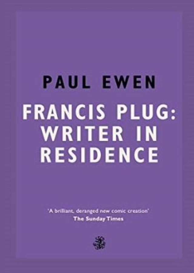 Francis Plug Writer in Residence