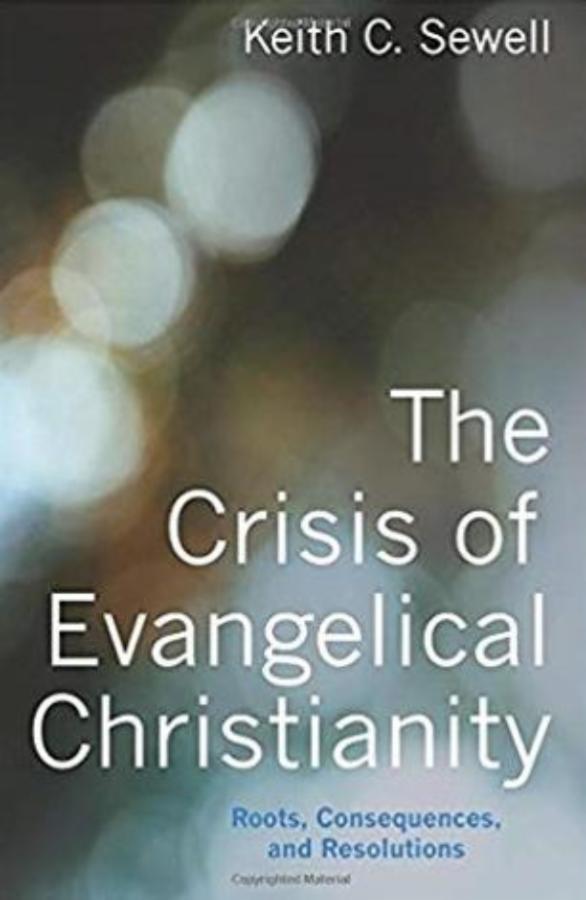 Crisis of evangelical Christianity book