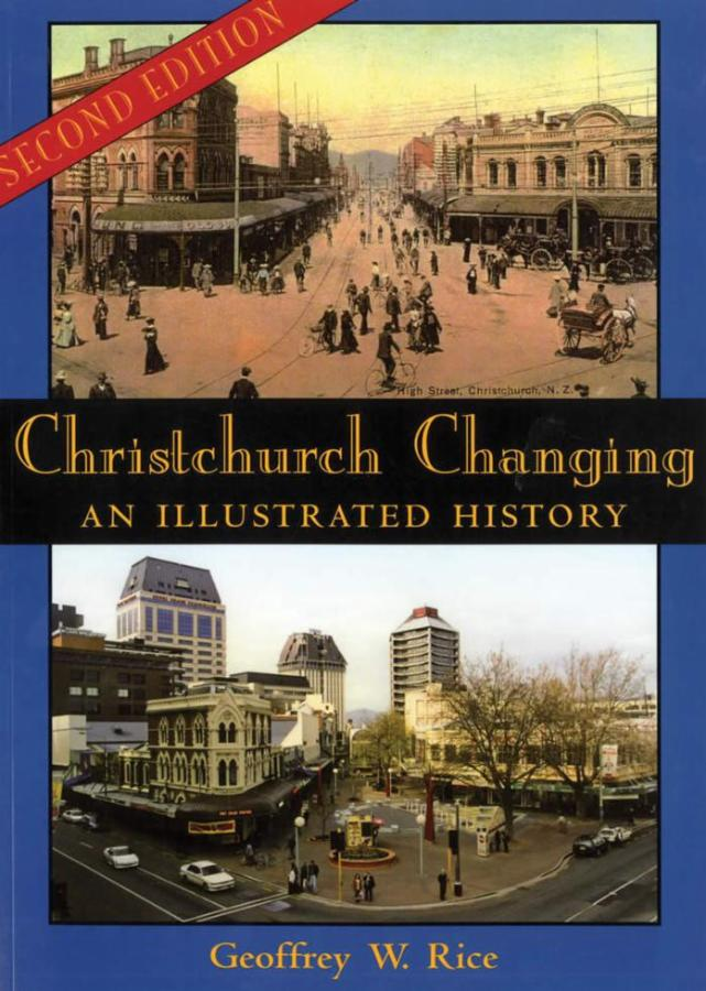 Christchurch Changing: An Illustrated History