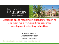 Literature resource produced by CEM to support our assessments and surveys. Discipline-based reflective metaphors for teaching and learning: a framework for academic development in tertiary education By Boereboom