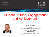 Powerpoint presentations in PDF resources produced by CEM to support our assessments and surveys. Student Attitude, Engagement and Achievement By Dr John Boereboom