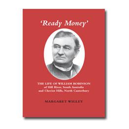 'Ready Money' The life of William Robinson
