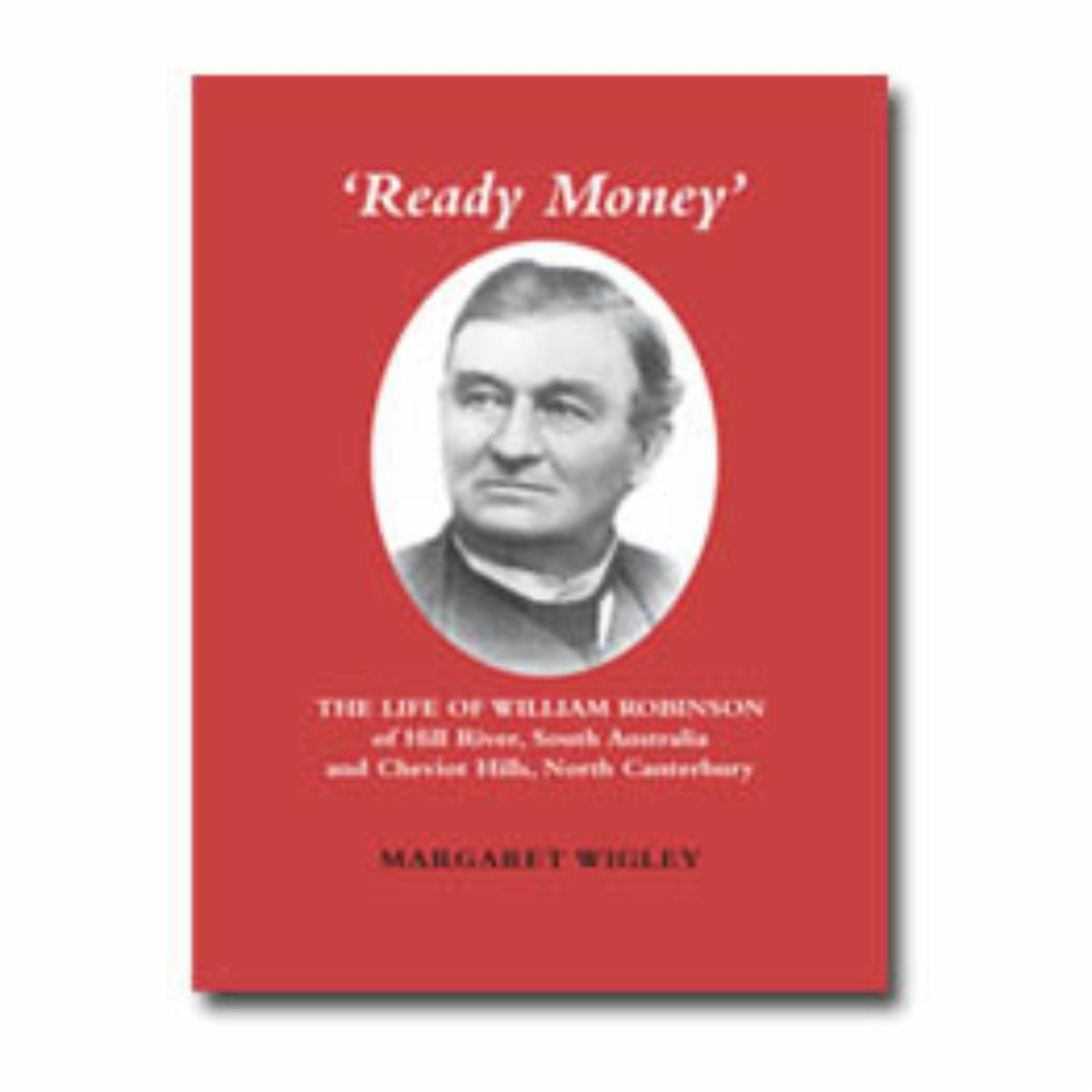 'Ready Money' The life of William Robinson