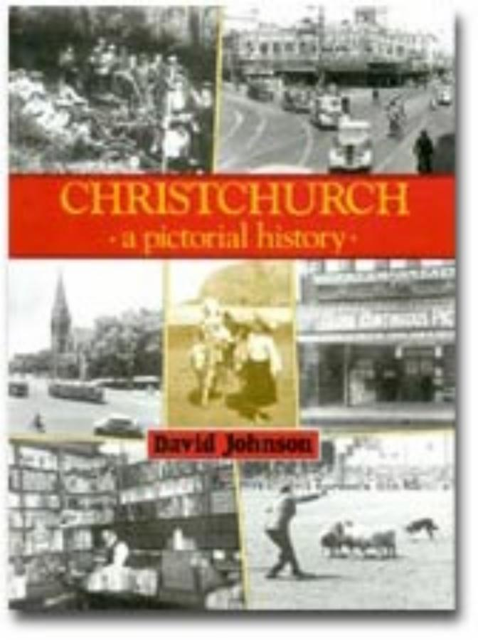 Christchurch A pictorial history