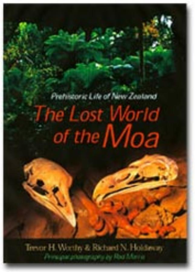 Lost World of the Moa, The Prehistoric Life of New Zealand