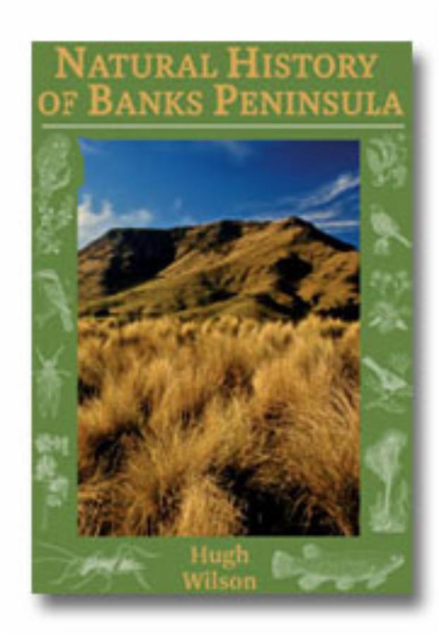 Natural History of Banks Peninsula Revised Edition 2013