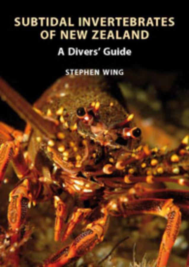 Subtidal Invertebrates of New Zealand A divers' guide