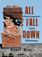 All Fall Down Christchurch's lost chimneys