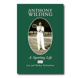 Anthony Wilding A sporting life