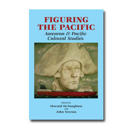 Figuring the Pacific Aotearoa and Pacific cultural studies