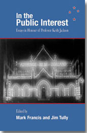 In the Public Interest Essays in honour of Professor Keith Jackson