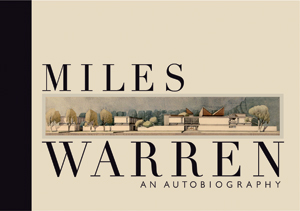 Miles Warren An autobiography