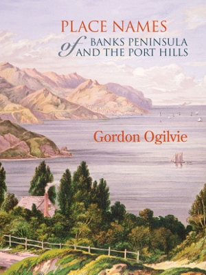 Place Names of Banks Peninsula and the Port Hills