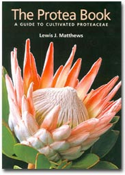 Protea Book, The A guide to cultivated proteaceae
