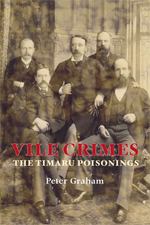 Vile Crimes The Timaru Poisonings