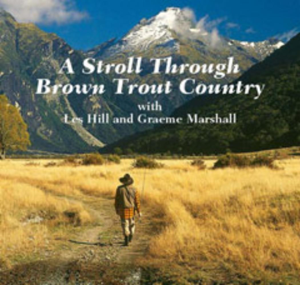A Stroll Through Brown Trout Country