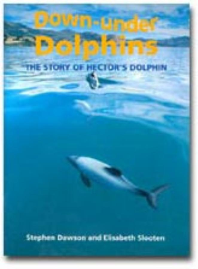 Down-under Dolphins The Story of Hector's Dolphin