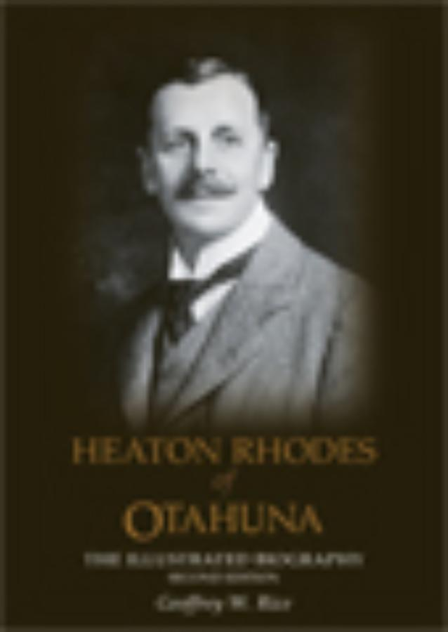 Heaton Rhodes of Otahuna (2nd edition)