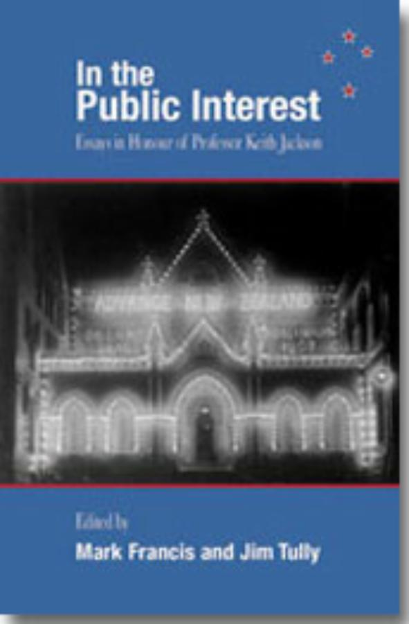 In the Public Interest Essays in honour of Professor Keith Jackson