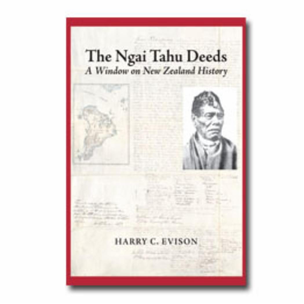 Ngai Tahu Deeds, The A window on New Zealand history