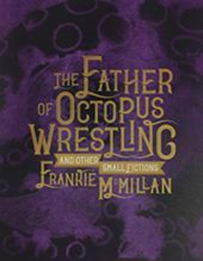 The Father of Octopus Wrestling_Cover