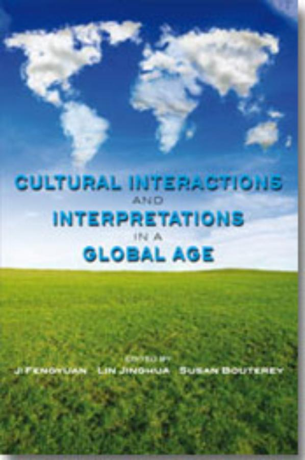 Cultural Interactions and Interpetations in a Global Age