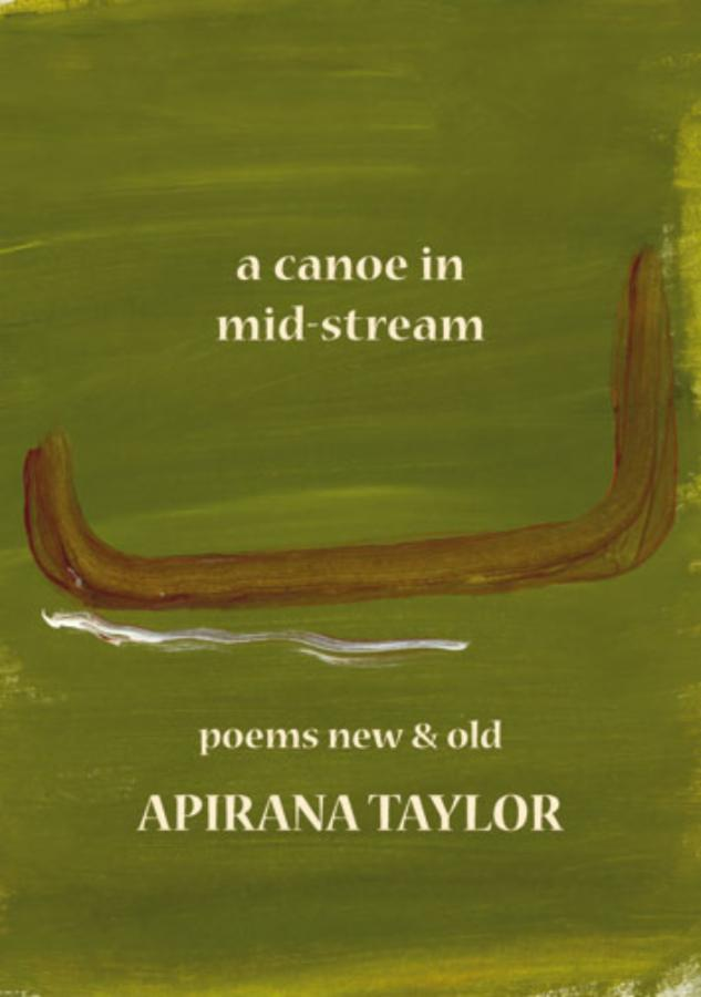 Canoe in Midstream, A poems new & old