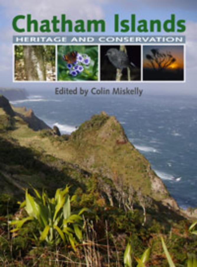 Chatham Islands Heritage and Conservation (Revised edition)