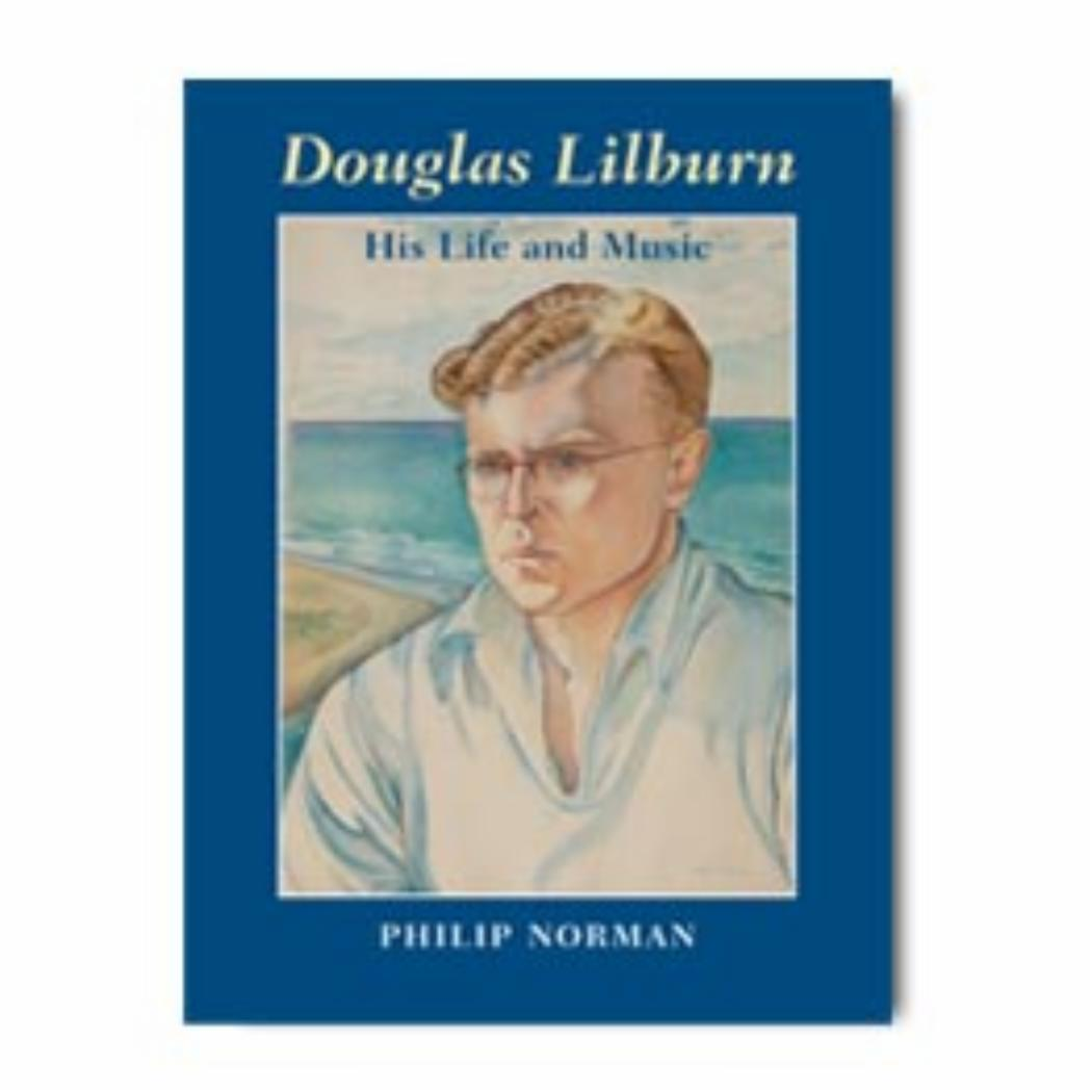 Douglas Lilburn His life and music