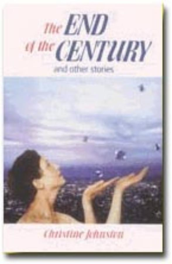 End of the Century and other stories, The