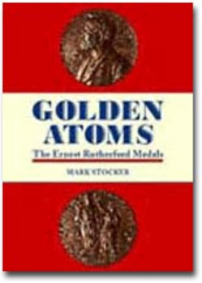 Golden Atoms The Ernest Rutherford Medals