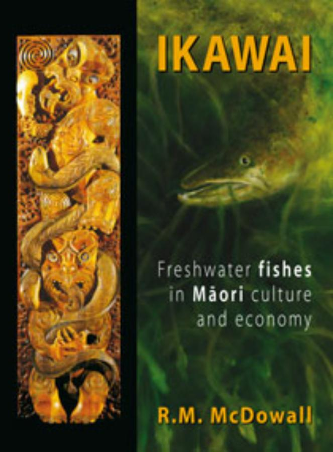 Ikawai Freshwater Fishes in Maori Culture and Economy