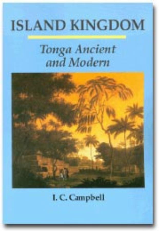 Island Kingdom Tonga ancient and modern