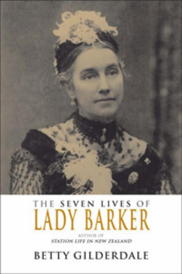 Seven Lives of Lady Barker, The