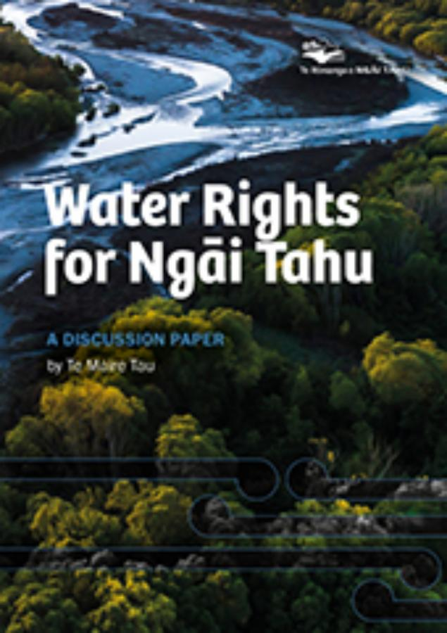 Water Rights for Ngai Tahu 2020 reprint cover