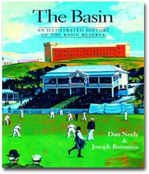 Basin, The An illustrated history of the Basin Reserve
