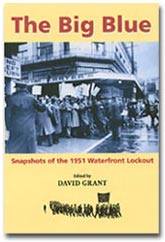 Big Blue, The Snapshots of the 1951 Waterfront Lockout
