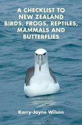Checklist to New Zealand Birds, Frogs, Reptiles, Mammals and Butterflies