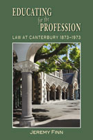 Educating for the Profession Law at Canterbury 1873-1973