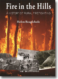 Fire in the Hills A history of rural firefighting