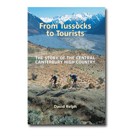 From Tussocks to Tourists The story of the central Canterbury high country