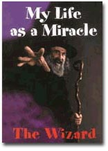My life as a Miracle