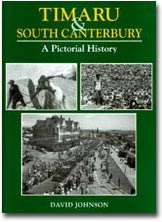 Timaru and South Canterbury A Pictorial History
