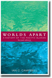 Worlds Apart A history of the Pacific Islands (Second edition)