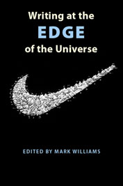 Writing at the Edge of the Universe